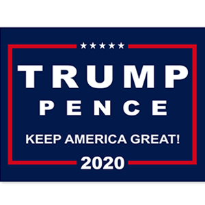 Trump Pence 2020 sign